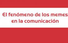 """Estudio """"El fenómeno de los memes en la comunicación"""" segmentado"""