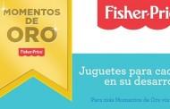 Momento de oro, la nueva campaña de Fisher-Price