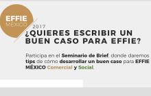 Inicia la búsqueda de las campañas de publicidad más efectivas en los negocios: Effie Awards® México 2017