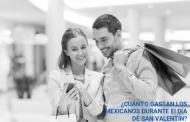 ¿Cuánto gastarán los mexicanos el Día del Amor?